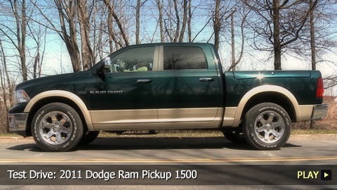 Test Drive: 2011 Dodge Ram Pickup 1500
