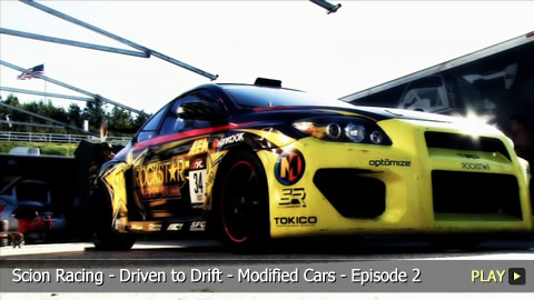 Scion Racing - Driven to Drift - Modified Cars - Episode 2