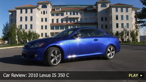 Test Drive: 2010 Lexus IS 350 C