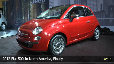 2012 Fiat 500 In North America, Finally