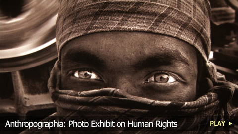 Anthropographia: Photo Exhibit on Human Rights