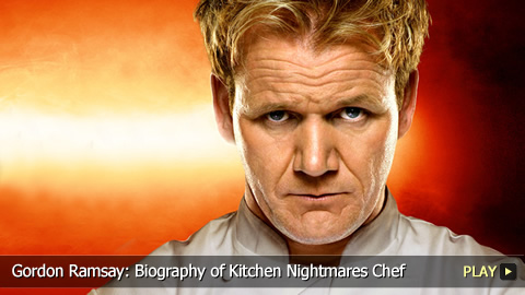 Gordon Ramsay: Biography of Kitchen Nightmares Chef
