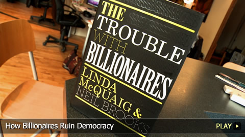 How Billionaires Ruin Democracy