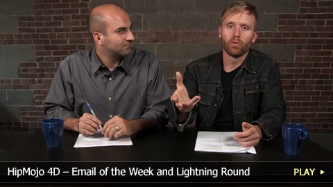 HipMojo 4D – Email of the Week and Lightning Round