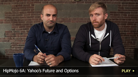 HipMojo 6A: Yahoos Future and Options