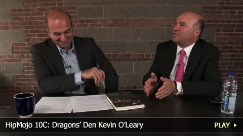 HipMojo 10C: Dragons Den Kevin OLeary