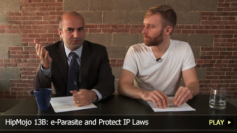 HipMojo 13B: e-Parasite and Protect IP Laws