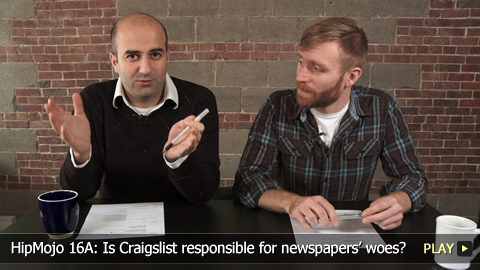 HipMojo 16A: Is Craigslist responsible for newspapers woes?