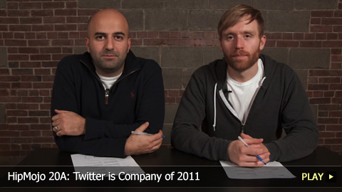HipMojo 20A: Twitter is Company of 2011