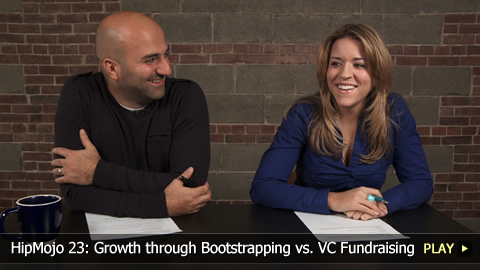 HipMojo 23: Growth through Bootstrapping vs. VC Fundraising