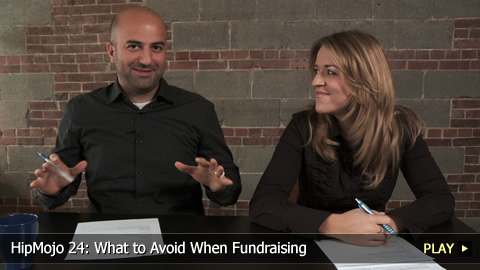 HipMojo 24: What to Avoid When Fundraising