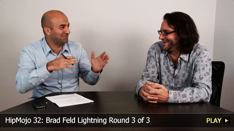 HipMojo 32: Brad Feld Lightning Round 3 of 3