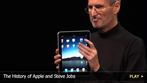 The History of Apple and Steve Jobs: the Home Computer to the iPod, iPhone and iPad
