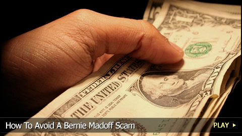 How To Avoid A Bernie Madoff Scam