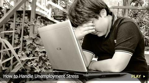 How To Handle Unemployment Stress