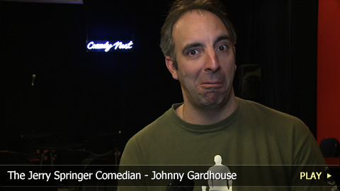 The Jerry Springer Comedian - Johnny Gardhouse