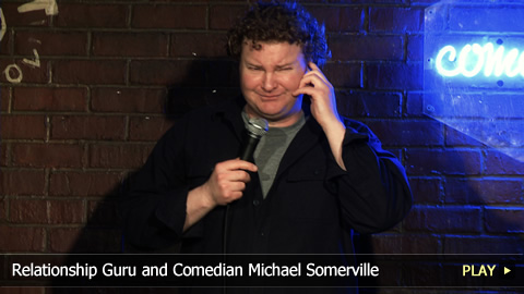 Relationship Guru and Comedian Michael Somerville