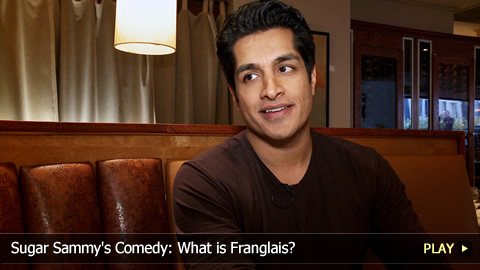Sugar Sammy's Comedy: What is Franglais?
