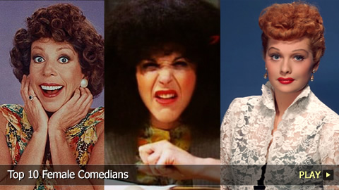 Top 10 Female Comedians