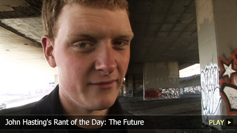 John Hasting's Rant of the Day: The Future