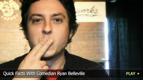 Quick Facts With Comedian Ryan Belleville