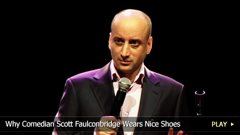 Why Comedian Scott Faulconbridge Wears Nice Shoes