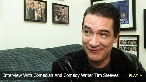 Interview With Comedian And Comedy Writer Tim Steeves