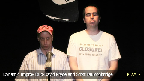 Dynamic Improv Duo-David Pryde and Scott Faulconbridge