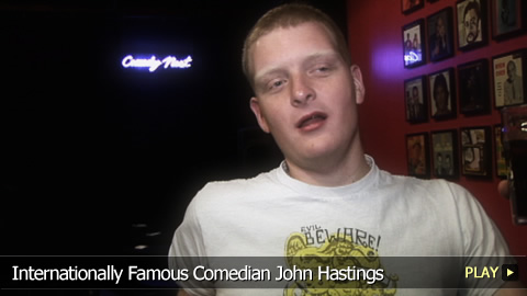 Internationally Famous Comedian John Hastings