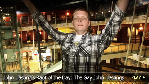 John Hasting's Rant of the Day: The Gay John Hastings