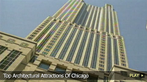 Top Architectural Attractions Of Chicago