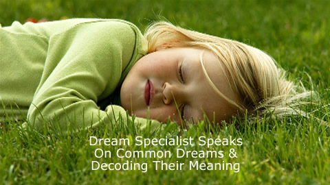 Decoding The Meaning of Your Dreams