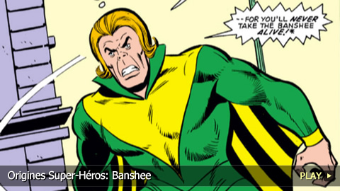 Origines Super-Héros: Banshee