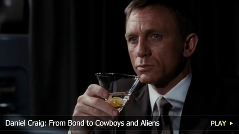 Daniel Craig: From Bond to Cowboys and Aliens