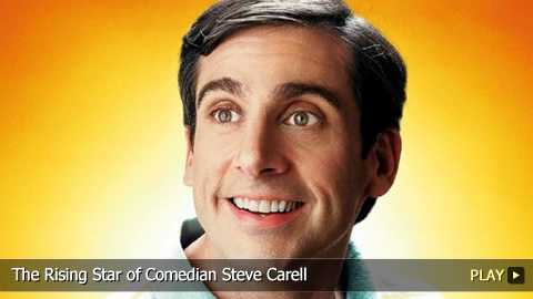 The Rising Star of Comedian Steve Carell