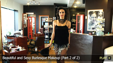 Beautiful and Sexy Burlesque Makeup (Part 2 of 2)