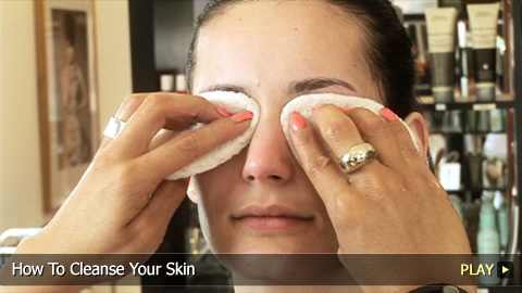How To Cleanse Your Skin