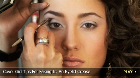 Cover Girl Tips For Faking It: An Eyelid Crease