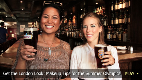 Get the London Look: Makeup Tips for the Summer Olympics