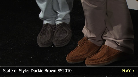 State of Style: Duckie Brown SS2010