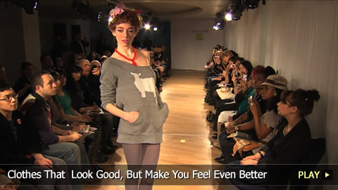 Clothes That  Look Good, But Make You Feel Even Better