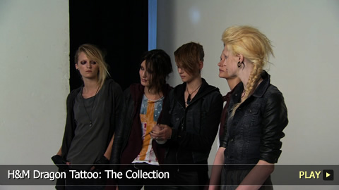 H and M Dragon Tattoo: The Collection