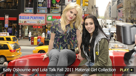 Kelly Osbourne and Lola Talk Fall 2011 Material Girl Collection