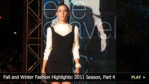 Fall and Winter Fashion Highlights: 2011 Season, Part 4