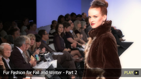 Fur Fashion for Fall and Winter - Part 2