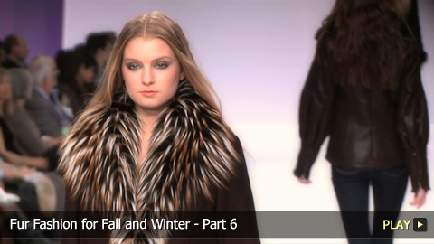 Fur Fashion for Fall and Winter - Part 6
