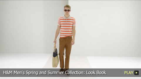 H and M Men's Spring and Summer Collection: Look Book