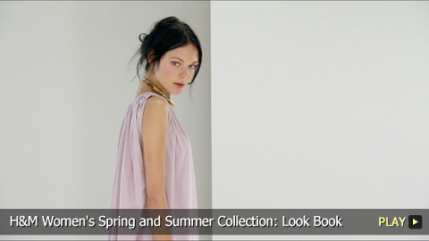 H and M Women's Spring and Summer Collection: Look Book