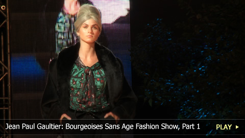 Jean Paul Gaultier: Bourgeoises Sans Age Fashion Show, Part 1