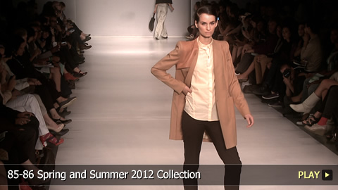 85-86 Spring and Summer 2012 Collection